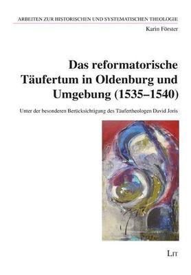 Förster, K: reformatorische Täufertum in Oldenburg - Karin Förster,