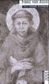 Franz von Assisi - den ein idyllisches Franziskusbild zeichnet. Seine Person und sein Denken waren anstö�ig. Sieht man den Heiligen vor dem Hintergrund seiner Zeit