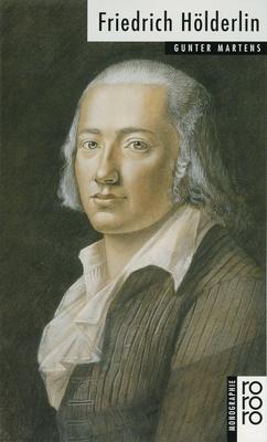 Friedrich Hölderlin - die kompromissloser Ausdruck einer