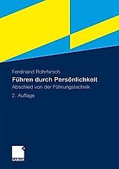 Führen durch Persönlichkeit. Ferdinand Rohrhirsch, - Buch - Ferdinand Rohrhirsch,