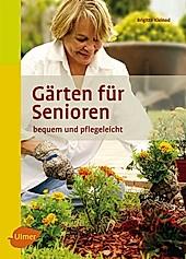 Gärten für Senioren - eBook - Brigitte Kleinod,