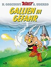 Gallien in Gefahr / Asterix Bd.33. Albert Uderzo, - Buch - Albert Uderzo,