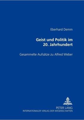 Geist und Politik im 20. Jahrhundert - zu Karl Mannheim