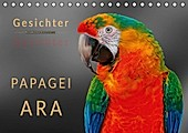 Gesichter - Papagei Ara (Tischkalender 2021 DIN A5 quer) - Kalender - Peter Roder,