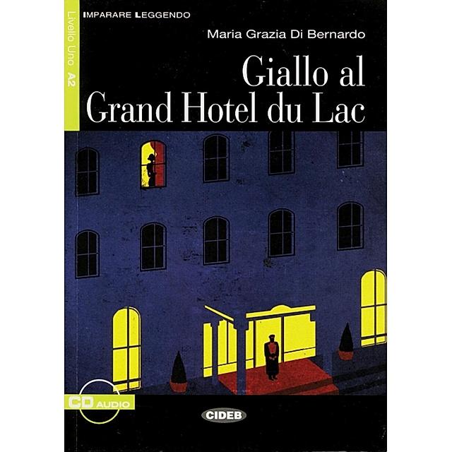 Giallo Al Grand Hotel Du Lac Textbuch U Audio Cd Buch Versandkostenfrei