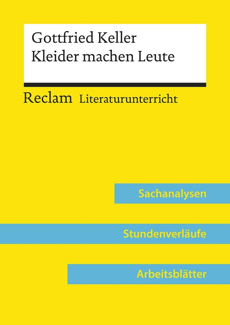 Gottfried Keller Kleider machen Leute Lehrerband