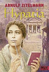 Gulliver Taschenbücher: Hypatia - eBook - Arnulf Zitelmann,