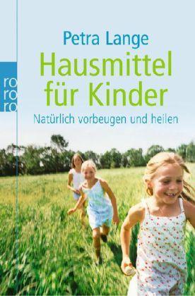 Die einfachsten Hausmittel für Kinder Buch versandkostenfrei