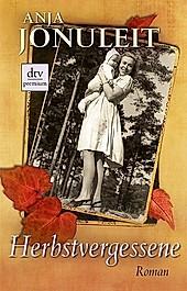 Herbstvergessene - eBook - Anja Jonuleit,