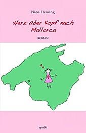 Herz über Kopf nach Mallorca - eBook - Nico Fleming,