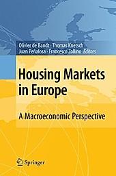 Housing Markets in Europe.  - Buch
