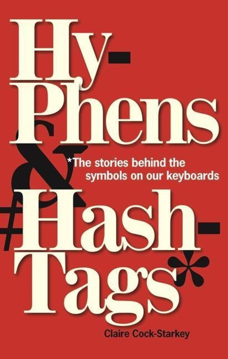 Hyphens & Hashtags