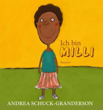 Ich bin Milli - Andrea Schuck-Granderson,