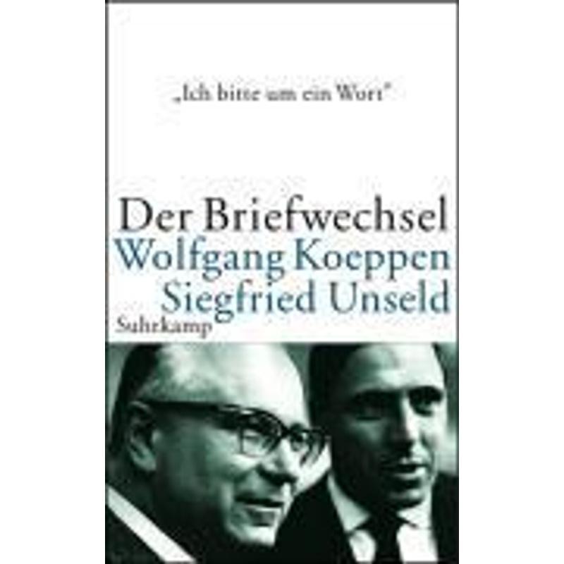 'Ich bitte um ein Wort . . .' - Wolfgang Koeppen