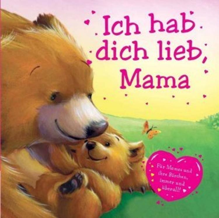 Ich hab dich lieb Mama Buch bei Weltbild.ch online bestellen