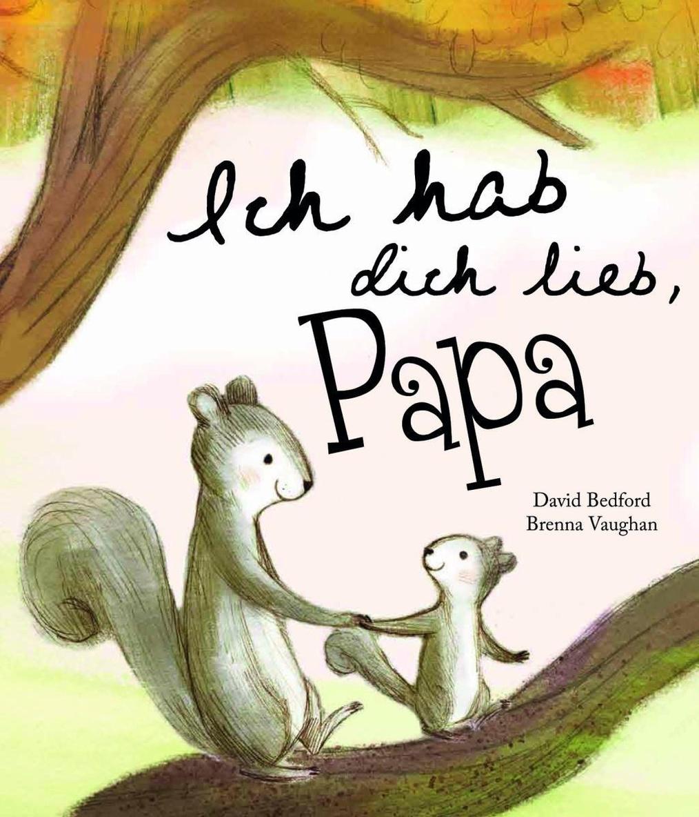 Ich hab Dich lieb, Papa Buch bei Weltbild.ch online bestellen