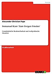 Immanuel Kant 'Zum Ewigen Frieden' - eBook - Alexander Christian Pape,