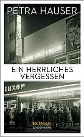 INFO Verlag: Ein herrliches Vergessen - eBook - Petra Hauser,