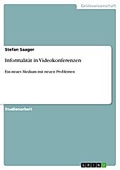 Informalität in Videokonferenzen - eBook - Stefan Saager,