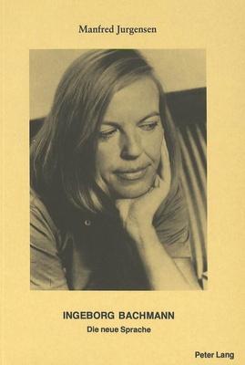 Ingeborg Bachmann - das grosse Thema ihres tragisch beendeten Lebens gewesen.