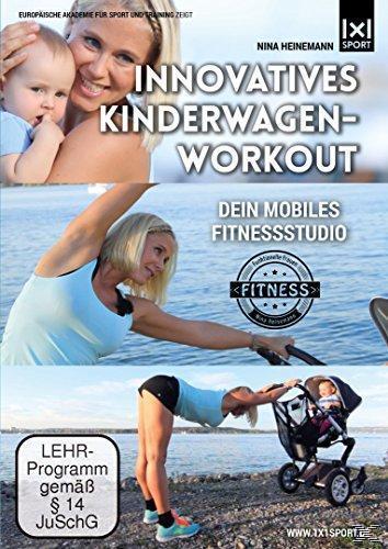 Image of Innovatives Kinderwagen-Workout - Funktionelle Rückbildungsgymnastik mit und ohne BABY - Schnell und effektiv zurück zur Wohlfühlfigur