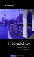 Inselwächter - die zusammen mit drei Kollegen einige Tage am Bodensee verbracht hat. Es gibt einen Zeugen