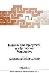 Interwar Unemployment in International Perspective.  - Buch