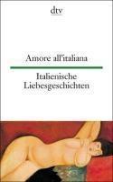 Italienische Liebesgeschichten; Amore all' italiana