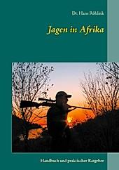 Jagen in Afrika - eBook - Hans Röhlink,