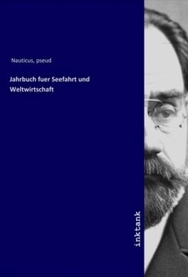 Jahrbuch fuer Seefahrt und Weltwirtschaft - Wissenschaft