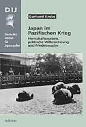 Japan im Pazifischen Krieg. Gerhard Krebs, - Buch - Gerhard Krebs,