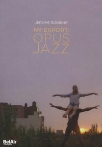 Image of Jerome Robbins' NY Export - Opus Jazz