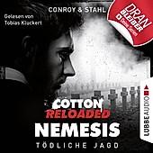 Jerry Cotton, Cotton Reloaded: Nemesis: Jerry Cotton, Cotton Reloaded: Nemesis, Folge 6: Tödliche Jagd (Ungekürzt) - eBook - Timothy Stahl, Gabriel Conroy,