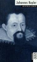 Johannes Kepler - berühmt als Astronom und Mathematiker