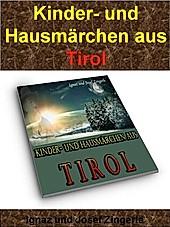 Kinder- und Hausmärchen aus Tirol - eBook - Ignaz und Josef Zingerle,