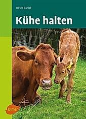 Kühe halten - eBook - Ulrich Daniel,