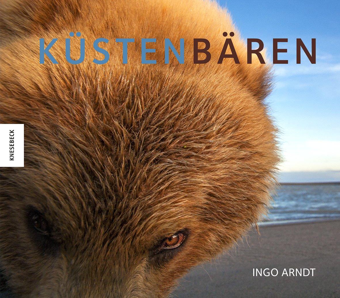 Küstenbären Buch von Ingo Arndt versandkostenfrei bestellen
