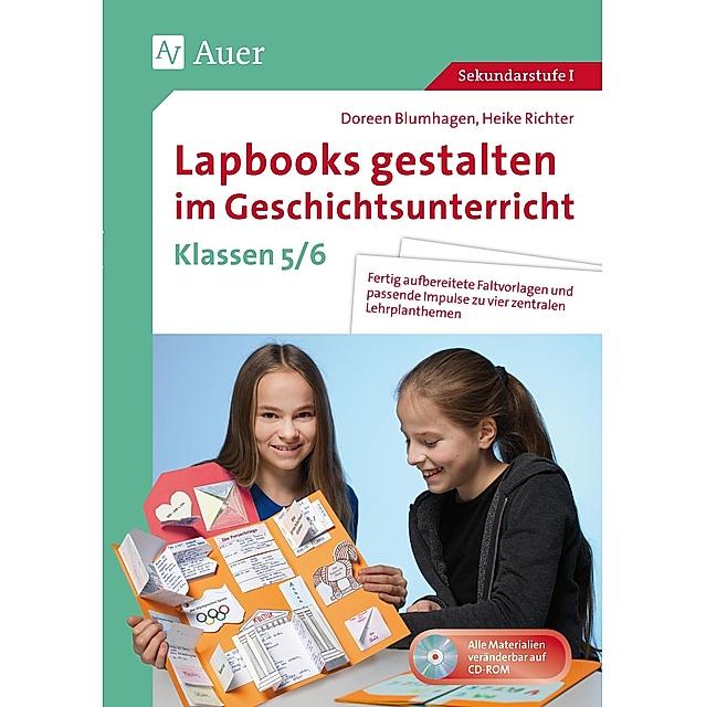 Lapbooks Gestalten Im Geschichtsunterricht 5 6 M 1 Cd Rom Buch