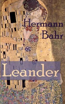 Leander - Theater- und Literaturkritiker Hermann Bahr (1863-1934) ist einer der vielseitigsten Schriftsteller seiner Zeit. Er galt als der Ideologe des Impressionismus in der Literatur