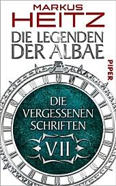 Legenden der Albae: 7 Die Vergessenen Schriften 7 - eBook - Markus Heitz,