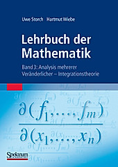 Lehrbuch der Mathematik: Bd.3 Analysis mehrerer Veränderlicher - Integrationstheorie. Hartmut Wiebe, Uwe Storch, - Buch - Hartmut Wiebe, Uwe Storch,