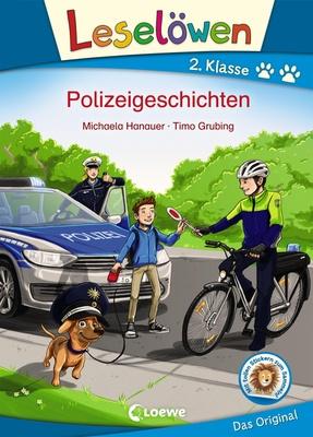 Leselöwen - Polizeigeschichten - Michaela Hanauer