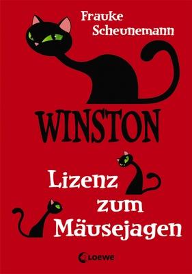 Lizenz zum Mäusejagen / Winston Bd.6 - Frauke Scheunemann