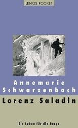 Lorenz Saladin - Annemarie Schwarzenbach