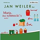 Maria, ihm schmeckt's nicht - eBook - Jan Weiler,