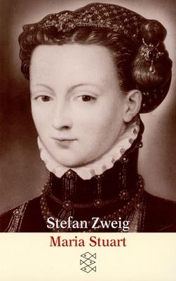 Maria Stuart - einer der tragischen Gestalten der Weltgeschichte