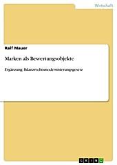 Marken als Bewertungsobjekte - eBook - Ralf Mauer,