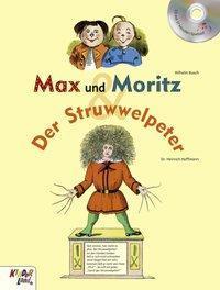 Max und Moritz Der Struwwelpeter, m. Audio CD