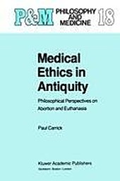 Medical Ethics in Antiquity. P. Carrick, - Buch - P. Carrick,