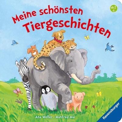 Meine schönsten Tiergeschichten - abwechslungsreiche Tiergeschichten erzählen vom Elefant